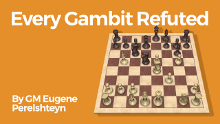 Every Gambit Refuted