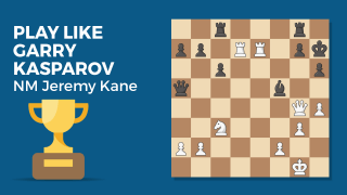 Play Like Garry Kasparov