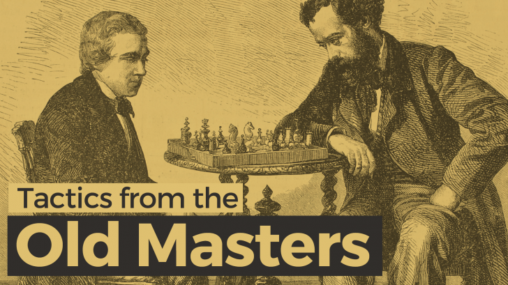 Tactics from the Old Masters