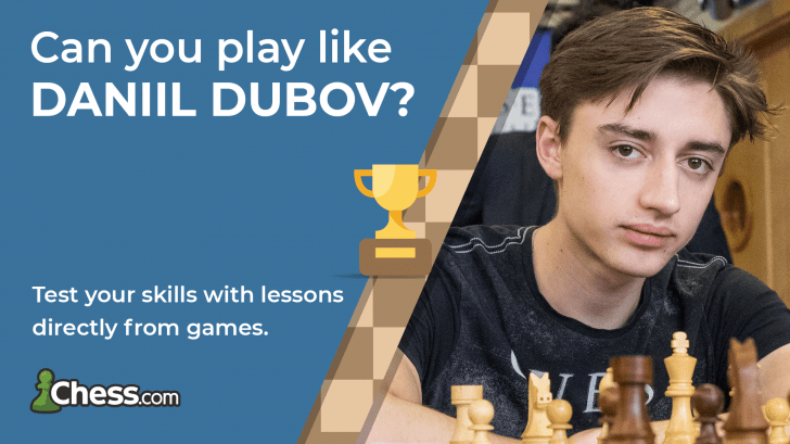 Play Like Daniil Dubov