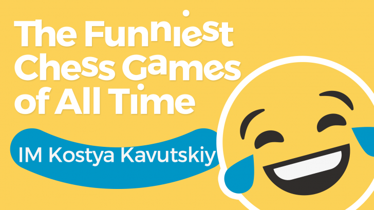 The Funniest Chess Games of All Time