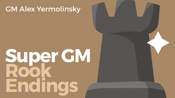 Super GM Rook Endings