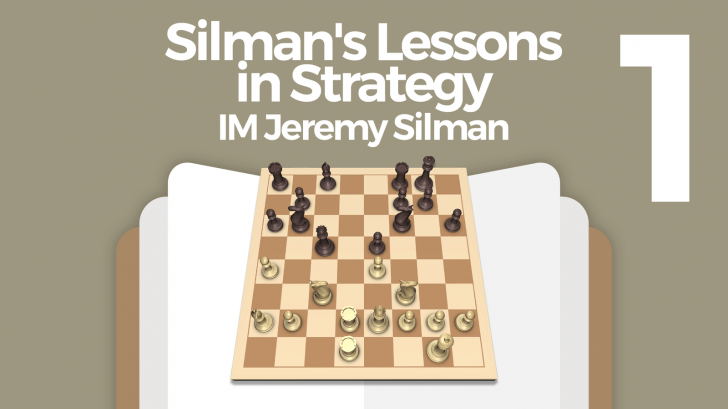 Silman's Lessons in Strategy (1)