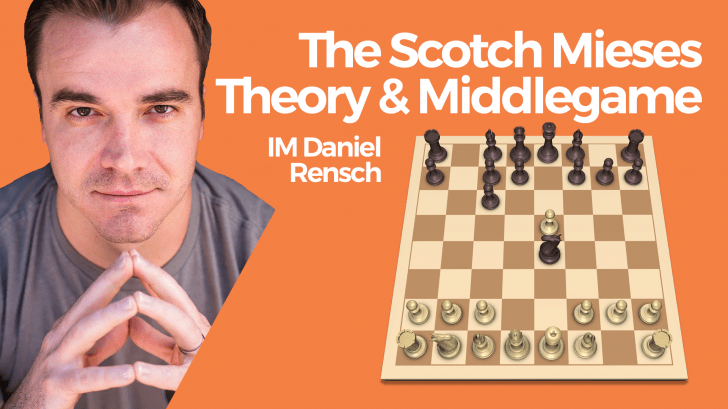 The Scotch Mieses Theory and Middlegame