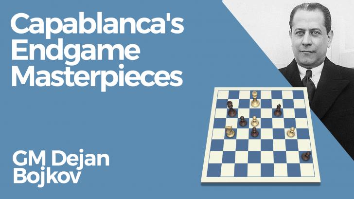 Capablanca's Endgame Masterpieces
