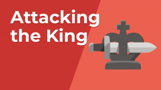 Attacking the King