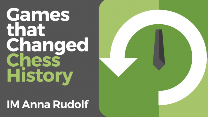 Games That Changed Chess History