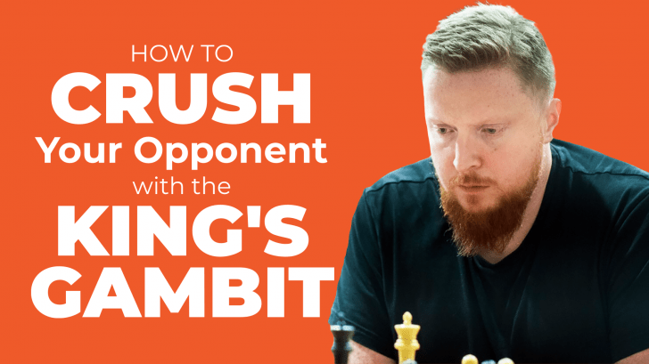 Crush with the King's Gambit