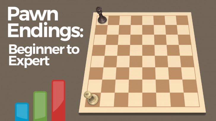 Pawn Endings: Beginner to Expert