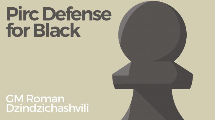 Pirc Defense for Black