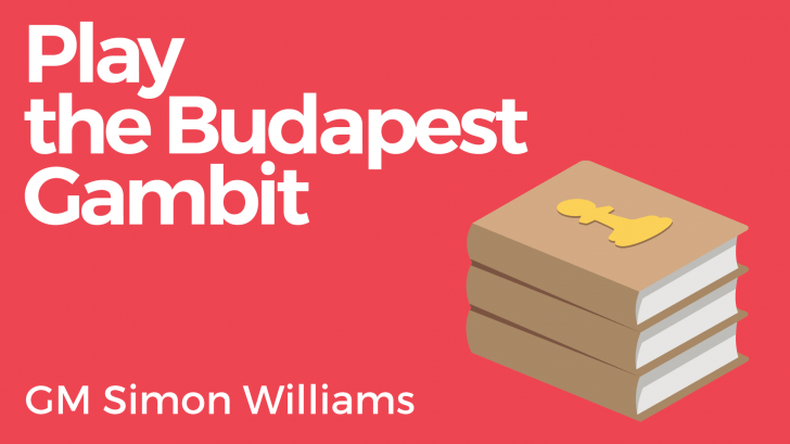 Play the Budapest Gambit!