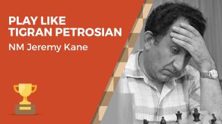 Play Like Tigran Petrosian