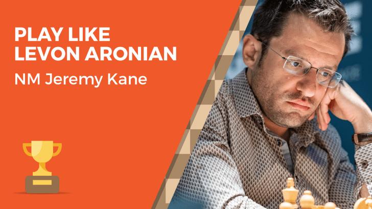 Play Like Levon Aronian