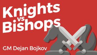 Knights vs Bishops