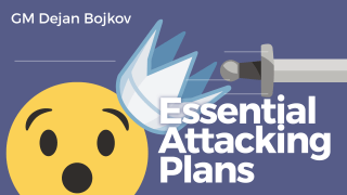 Essential Attacking Plans
