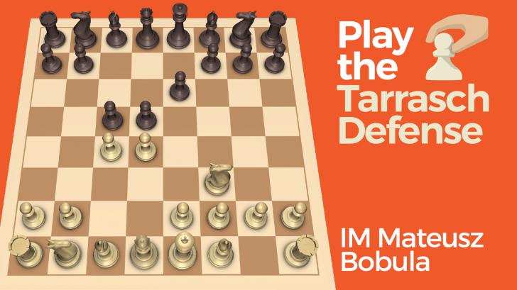 Play the Tarrasch Defense