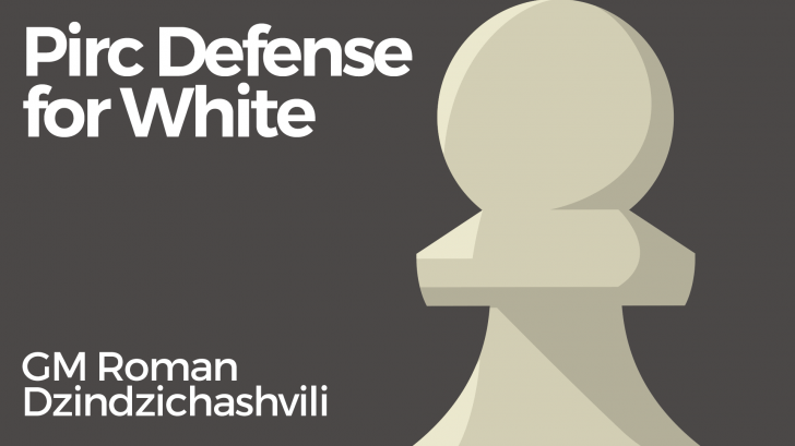 Pirc Defense for White