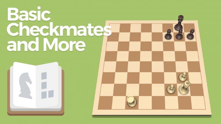 Basic Checkmates and More