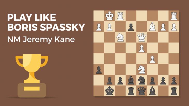 Play Like Boris Spassky