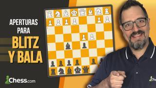 Aperturas de ajedrez para Blitz y Bala