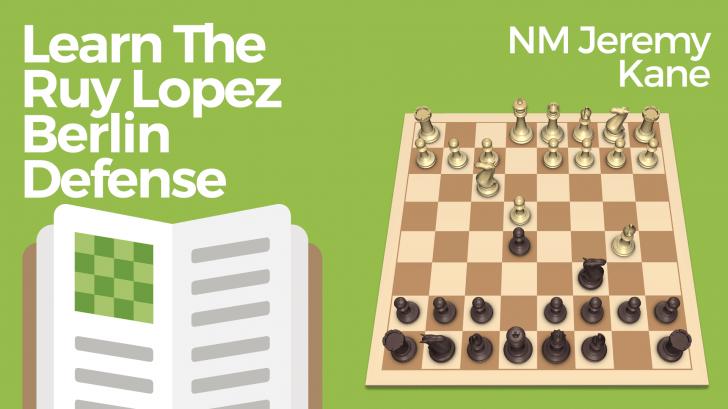 Learn the Ruy Lopez Berlin Defense