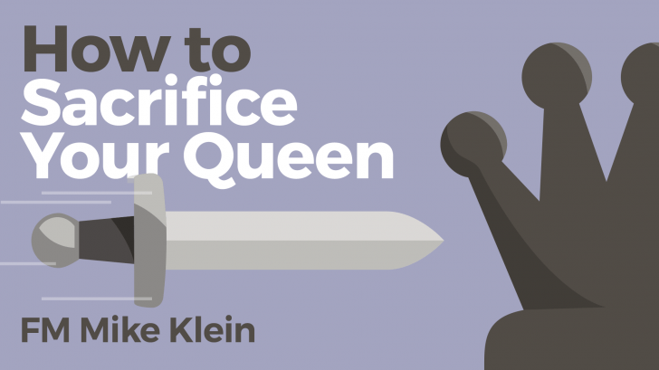 How To Sacrifice Your Queen