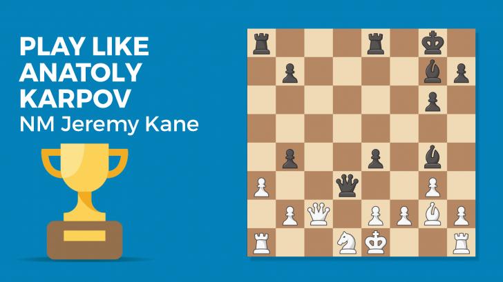 Play Like Anatoly Karpov
