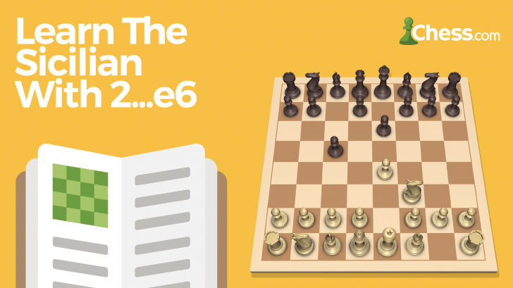 Learn the Sicilian with 2...e6