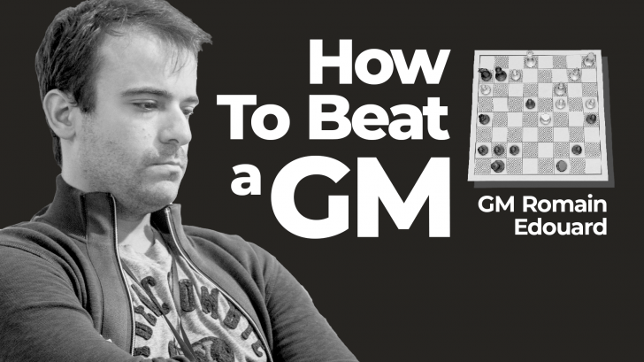 How To Beat A Grandmaster