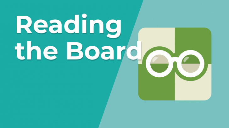 Reading the Board