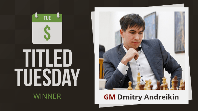 Andreikin On Fire, Wins 4th Titled Tuesday