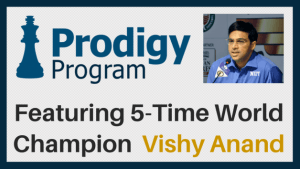 January 2017 Prodigy Program with Vishy Anand - Sign Up Now!'s Thumbnail