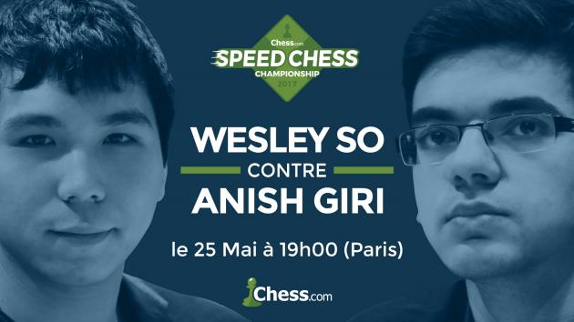 Le match du Speed Chess Wesley So contre Anish Giri Jeudi soir
