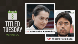 Nakamura, Kosteniuk Win IOM Trips In Titled Tuesday's Thumbnail