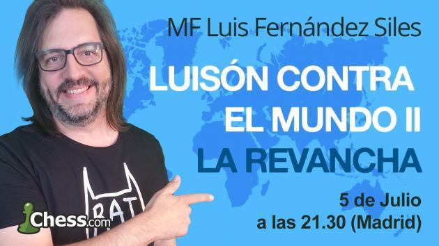 Luisón contra el mundo II - ¡La Revancha!