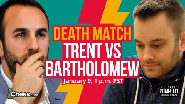 Bartholomew Beats Trent In Successful Death Match