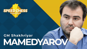 Mamedyarov Joins Strong Returning Speed Chess Championship Field