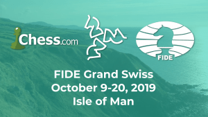 Isle of Man To Host FIDE Grand Swiss Tournament