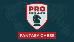 PRO Chess League Fantasy Challenge Meets Playoffs!
