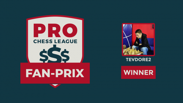 Tevdore2 Finishes 1st In PRO Chess League Fan-Prix Series