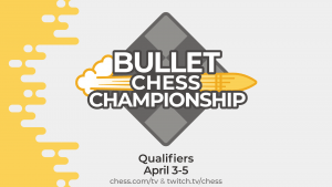 Live Now: Bullet Chess Championship Swiss Qualifier 2