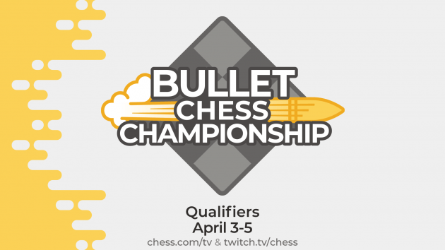 Bullet Chess Championship Qualifiers Open To All Titled Players