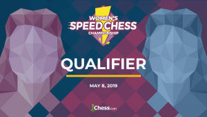 Women's Speed Chess Championship Qualifier Coming May 8