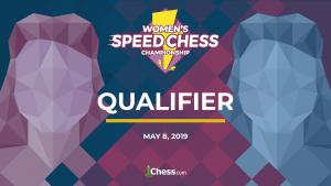 Le tournoi qualificatif du Women's Speed Chess Championship aura lieu le 8 mai