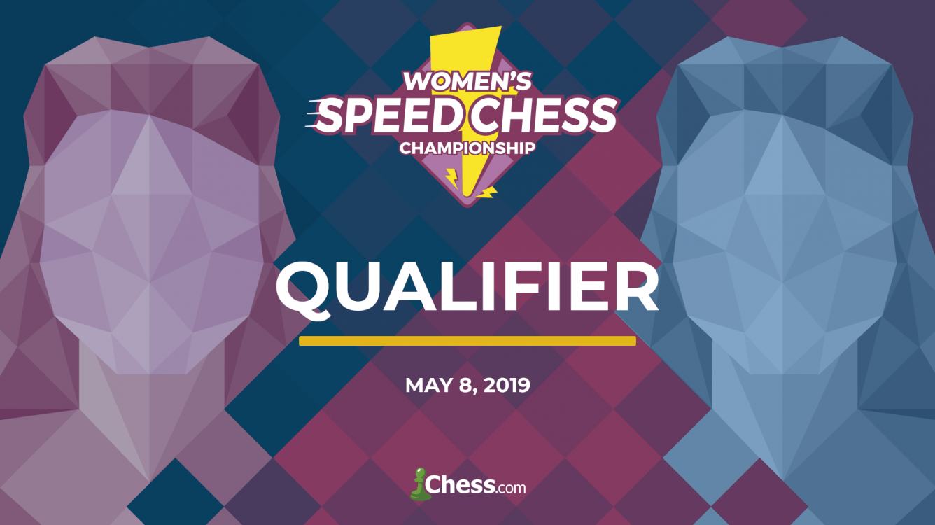 Le tournoi qualificatif du Women's Speed Chess Championship aura lieu le 8 mai