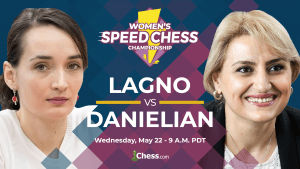 Women's Speed Chess Championship Takes Off Today With Lagno-Danielian