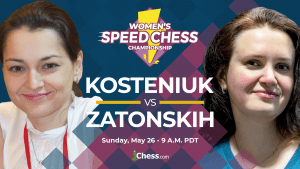 Today: Women's Speed Chess Championship Match Kosteniuk-Zatonskih