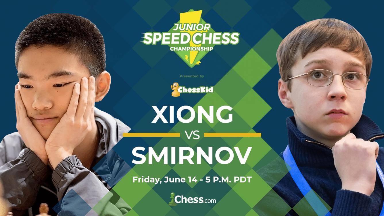 Junior Speed Chess Match Xiong vs. Smirnov Preview