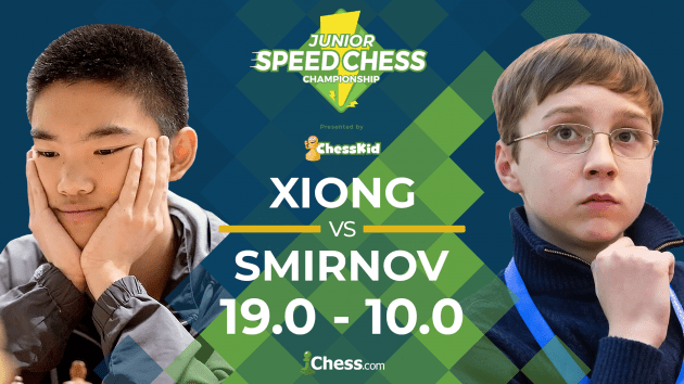 Junior Speed Chess: Xiong Beats Smirnov 19-10
