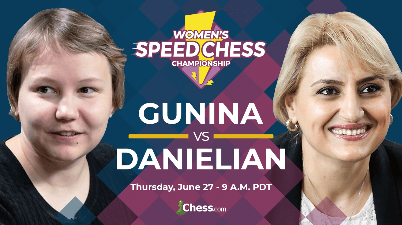 Today: Women's Speed Chess Final Gunina vs Danielian